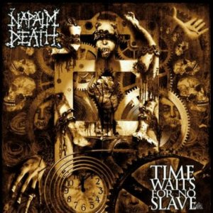 Napalm Death - Time Waits for No Slave cover art