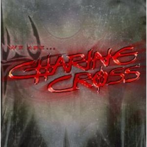 Charing Cross - We Are... cover art