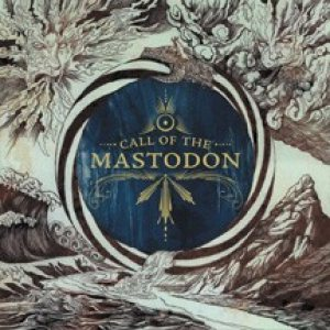 Mastodon - Call of the Mastodon cover art