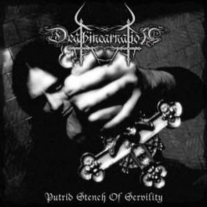 Deathincarnation - Putrid Stench of Servility cover art