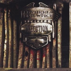 18 Wheels of Justice - Execution cover art
