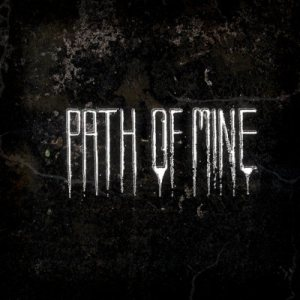 Path of Mine - Demo 2010 cover art