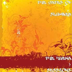 The Gates Of Slumber - The Hyena Sessions cover art
