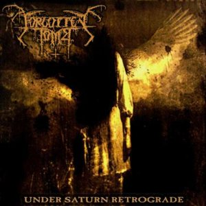 Forgotten Tomb - Under Saturn Retrograde cover art