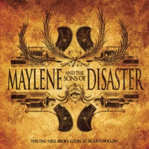 Maylene and The Sons of Disasters - The Day Hell Broke Loose at Sicard Hollow cover art
