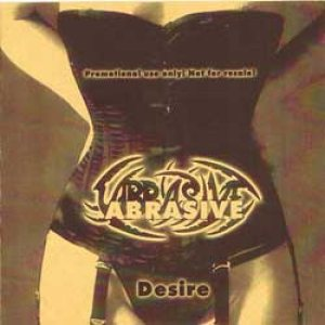 Abrasive - Desire cover art