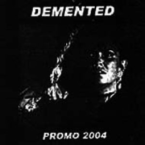 Demented - Promo 2004 cover art