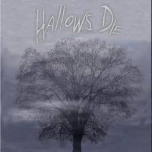 Hallows Die - Hallows Die cover art