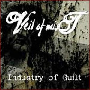 Veil of Mist - Industry of Guilt cover art