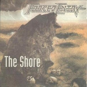 Forced Entry - The Shore cover art