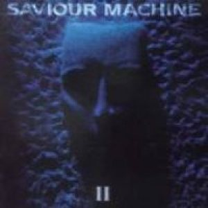Saviour Machine - II cover art