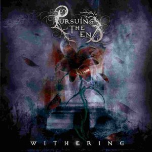 Pursuing the End - Withering cover art