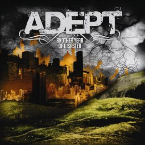 Adept - Another Year of Disaster cover art