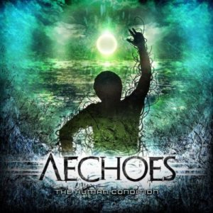 Aechoes - The Human Condition cover art