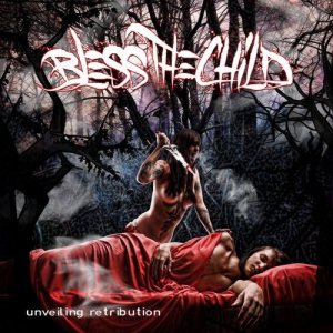 Bless the Child - Unveiling Retribution cover art