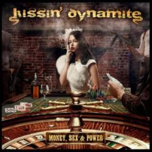 Kissin' Dynamite - Money, Sex and Power cover art
