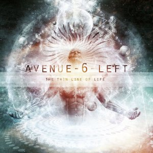 Avenue Six Left - The Thin Line of Life cover art