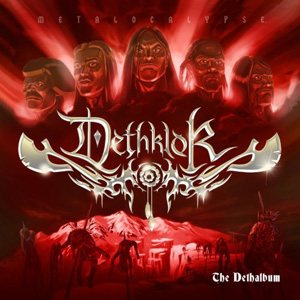 Dethklok - The Dethalbum (Deluxe Edition) cover art
