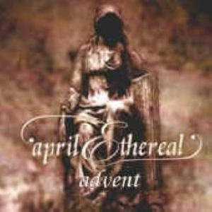 April Ethereal - Advent cover art