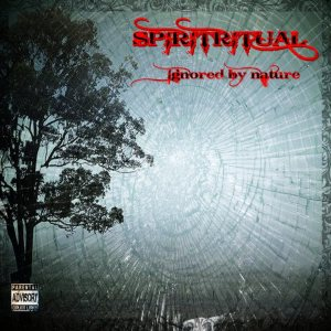 SPIRITRITUAL - Ignored by nature cover art