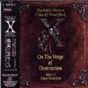 X Japan - On the Verge of Destruction cover art
