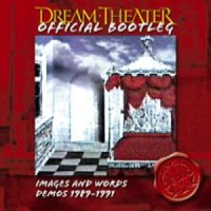 Dream Theater - Images and Words Demos 1989-1991 cover art