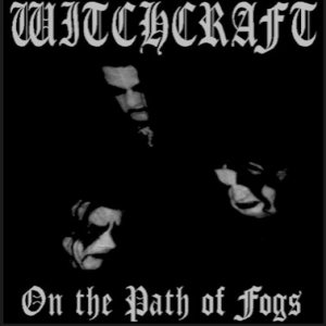 Witchcraft - ...on the Path of Fogs cover art