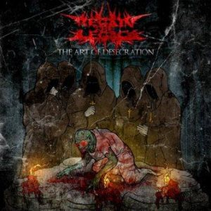 Regain The Legacy - The Art of Desecration cover art