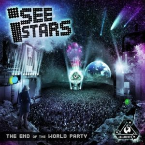 I See Stars - The End of the World Party cover art