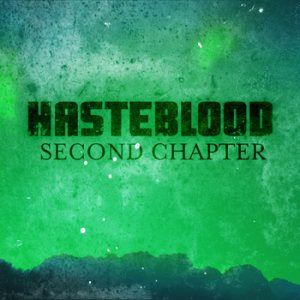 Hasteblood - Second Chapter cover art