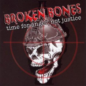 Broken Bones - Time for Anger, Not Justice cover art