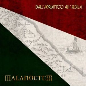 Malanoctem - Dall' Adriatico All' Aldilà cover art