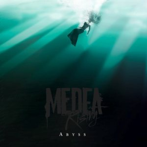 Medea Rising - Abyss cover art
