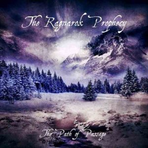 The Ragnarok Prophecy - The Path of Passage cover art