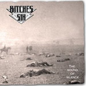 Bitches Sin - The Sound of Silence cover art