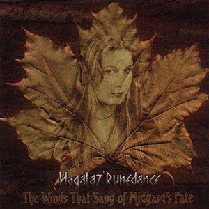 Hagalaz' Runedance - The Winds that Sang of Midgard's Fate cover art