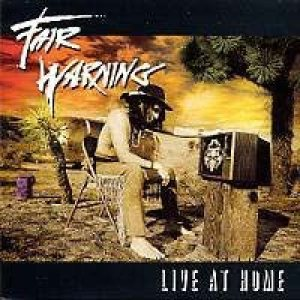 Fair Warning - Live At Home cover art