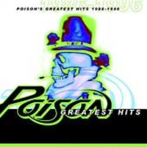 Poison - Greatest Hits 1986-1996 cover art