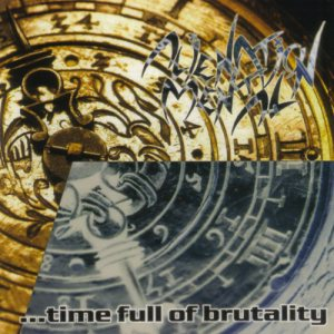 Alienation Mental - Four Years...Time Full of Brutality cover art