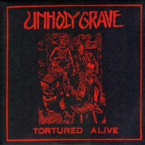 Unholy Grave - Tortured Alive cover art