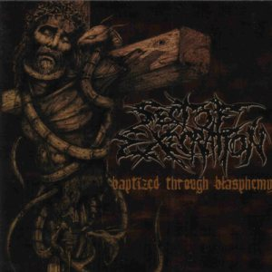 Sect Of Execration - Baptized Through Blasphemy cover art