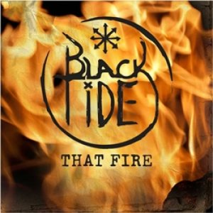 Black Tide - That Fire cover art