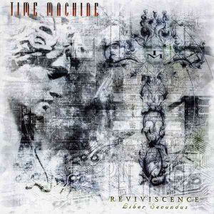 Time Machine - Reviviscence (Liber Secundus) cover art