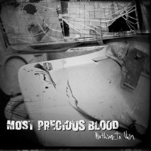 Most Precious Blood - Nothing in Vain cover art