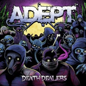 Adept - Death Dealers cover art