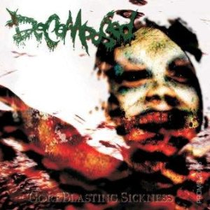 Decomposed - GoreBlastingSickness cover art
