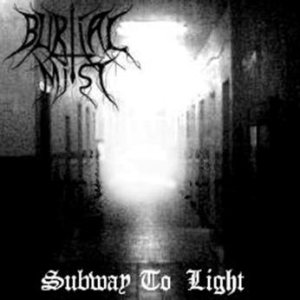 Burial Mist - Subway to Light cover art