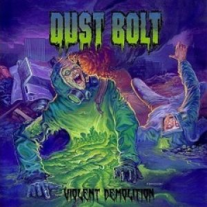 Dust Bolt - Violent Demolition cover art