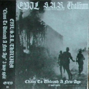 Evil / Thallium - Chaos to Unleash a New Age cover art