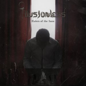 Illusionless - Rulers of the Sane cover art